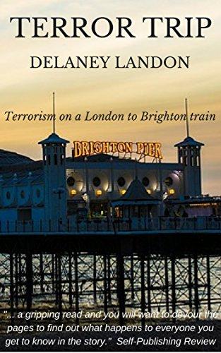 Terror Trip by Delaney Landon