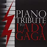 Piano Tribute to Lady Gaga by Various Artists (2011-05-31)