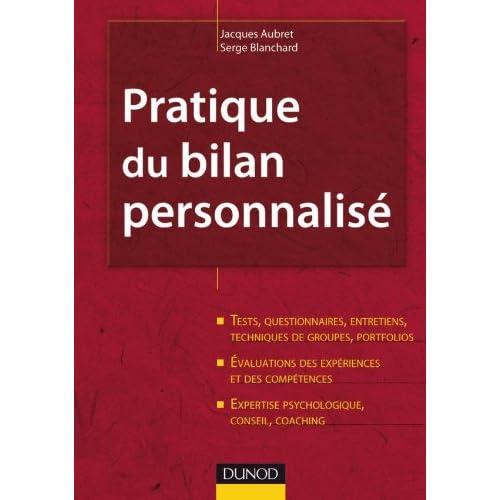 Pratique du bilan personnalisé - 2ème édition: Tests, entretiens, portfolios, évaluations, expertise