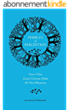 Pebbles of Perception: How a Few Good Choices Make All The Difference (English Edition)