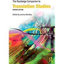 The Routledge Companion to Translation Studies (Routledge Companions) by Jeremy Munday (19-Dec-2008) Paperback
