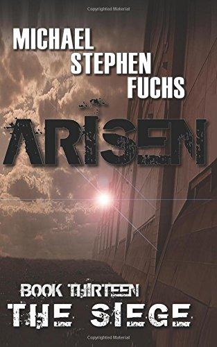 ARISEN, Book Thirteen - The Siege: Volume 13