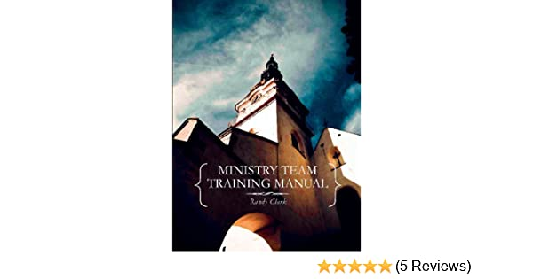 Ministry team training manual ebook randy clark amazon ministry team training manual ebook randy clark amazon kindle store fandeluxe Gallery