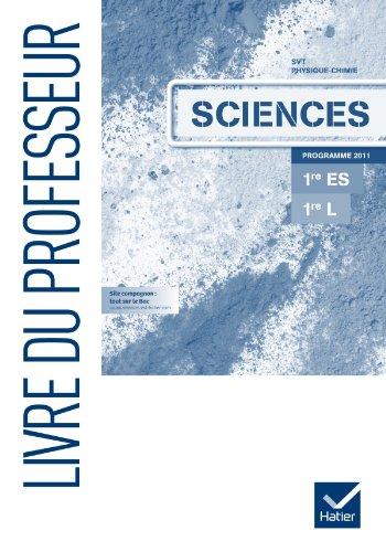 Sciences 1res ES/L éd. 2011 - Livre du professeur