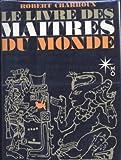Le livre des maitres du monde - Robert Laffont,