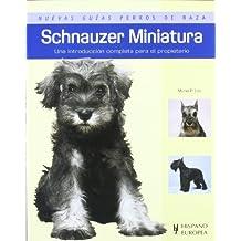Schnauzer Miniatura (Nuevas guías perros de raza)