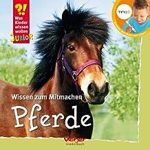 TING: Pferde. Was Kinder wissen wollen: Wissen zum Mitmachen