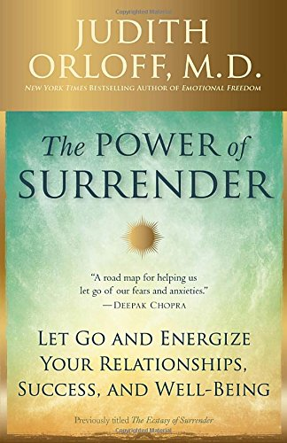 the-power-of-surrender-let-go-and-energize-your-relationships-success-and-well-being