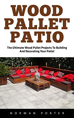 wood-pallet-patio-the-ultimate-wood-pallet-projects-to-building-and-decorating-your-patio-woodworkin