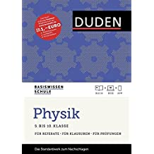 Basiswissen Schule - Physik 5. Klasse bis 10.Klasse: Das Standardwerk für Schüler - inklusive Lernapp und Webportal mit Online-Lexikon