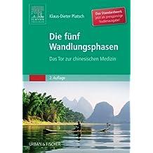Die F?de?ed???nf Wandlungsphasen Studienausgabe (German Edition) by Klaus-Dieter Platsch (2014-05-12)