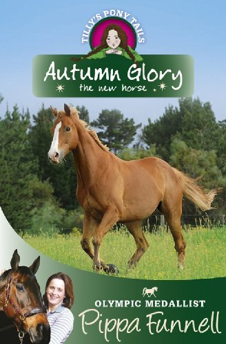Autumn glory : the new horse