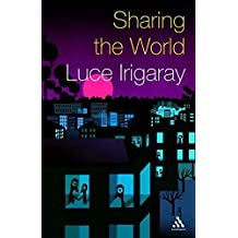 Sharing the World: From Intimate to Global Relations