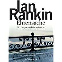 Ehrensache - Inspector Rebus 4: Kriminalroman (DIE INSPECTOR REBUS-ROMANE)