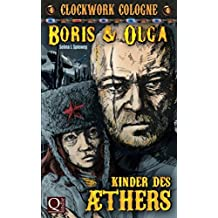 Kinder des Äthers: (Boris und Olga 4) - Clockwork Cologne