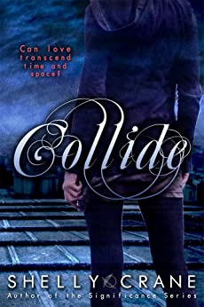 Collide (Collide series Book 1) (English Edition) de [Crane, Shelly]
