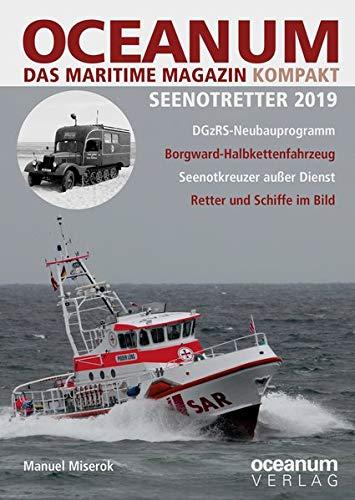 OCEANUM, das maritime Magazin KOMPAKT Seenotretter 2019 (OCEANUM. Das maritime Magazin. SPEZIAL / SPEZIAL)