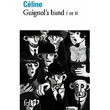 Guignol's band, tomes 1 et 2