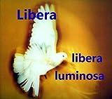 Libera Luminosa