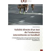 Validité directe d un test de l endurance intermittente en handball