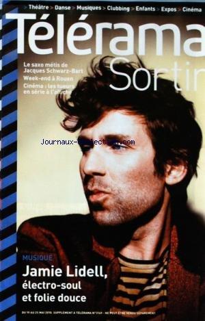 TELERAMA SORTIR [No 3149] du 19/05/2010 - LE SAXO METIS DE JACQUES SCHWARZ-BART - A ROUEN - CINEMA / LES TUEURS EN SERIE A L'AFFICHE - JAMIE LIDELL / ELECTRO-SOUL par Collectif