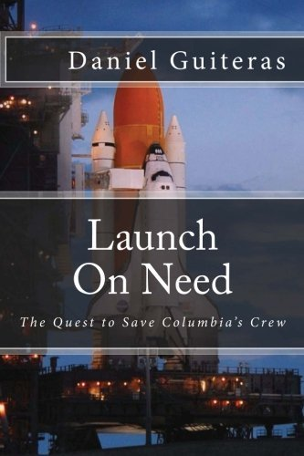 launch-on-need-the-quest-to-save-columbias-crew-by-daniel-guiteras-2010-11-12