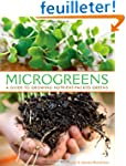 Microgreens: A Guide to Growing Nutri...