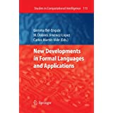 New Developments in Formal Languages and Applications (Studies in Computational Intelligence)