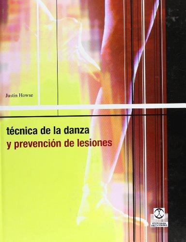 Tecnica de La Danza y Prevension de Lesiones (Deportes)