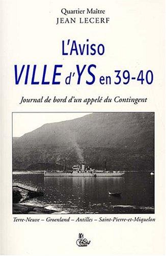 L'Aviso Ville d'Ys en 39-40 : Journal de b...