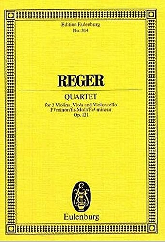 Streichquartett fis-Moll: op. 121. Streichquartett. Studienpartitur. (Eulenburg Studienpartituren)