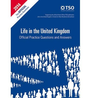 [(Life in the United Kingdom: Official Practice Questions and Answers)] [ By (author) Great Britain: Her Majesty's Stationery Office, By (author) Michael Mitchell ] [March, 2013]