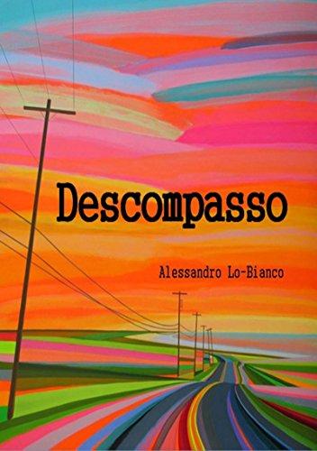 Descompasso (Portuguese Edition) por Alessandro Lo Bianco