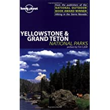 Lonely Planet Yellowstone & Grand Teton: National Parks (LONELY PLANET YELLOWSTONE AND GRAND TETONS NATIONAL PARK)