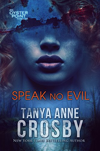 Speak No Evil (An Oyster Point Thriller Book 2) (English Edition)