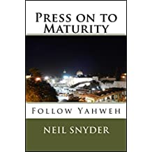 Press on to Maturity (English Edition)