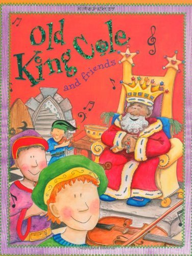 Old King Cole And Friends (Nursery Library) by Miles Kelly Publishing (2011-03-30)
