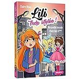 Lili trop stylée - Nouvelle mode chez les 6e - Tome 5