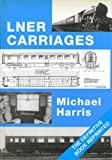 LNER Carriages