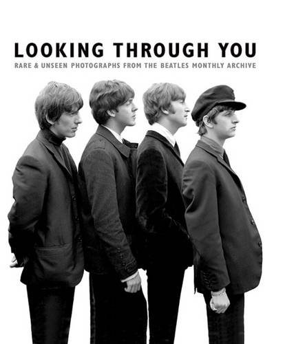 looking-through-you-the-beatles-monthly-archive