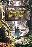 Barbara Hambly: Die Schwestern des Raben