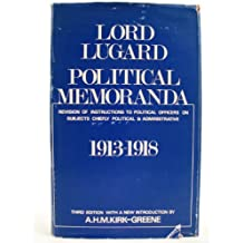 Political Memoranda:: Revision of Instructions to Political Officers on Subjects Chiefly Political and Administrative, 1913-18 (Cass Library of African Studies. General Studies,)