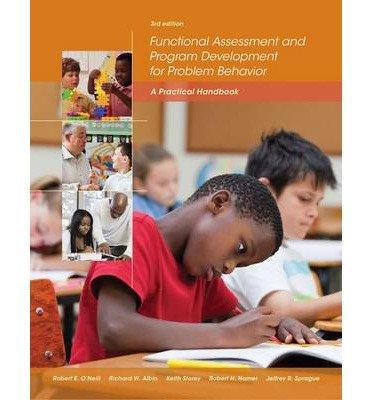 [(Functional Assessment and Program Development for Problem Behavior: A Practical Handbook)] [Author: Robert H. Horner] published on (January, 2014)
