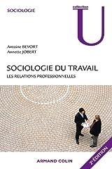 estimation pour le livre Sociologie du travail - 2e éd. - Les relations...
