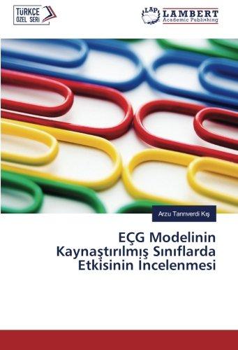 EÇG Modelinin Kaynaştırılmış Sınıflarda Etkisinin İncelenmesi