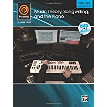Pyramind Training - Music Theory, Songwriting, and the Piano: Work Flow - Producing, Composing, and Recording Projects (Book & DVD)
