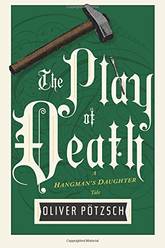 the-play-of-death-uk-edition-a-hangmans-daughter-tale