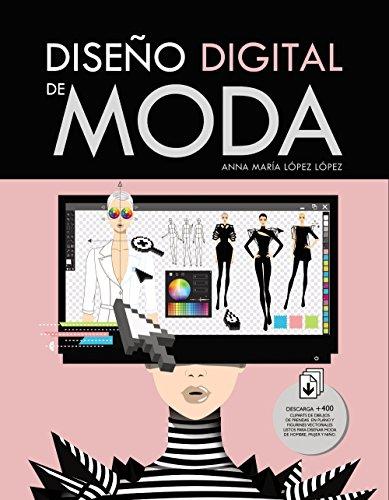 Diseño digital de moda (Espacio De Diseño)