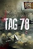 Zombie Zone Germany: Tag 78: Eine ZZG-Novelle