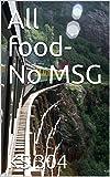 All food-No MSG (English Edition)